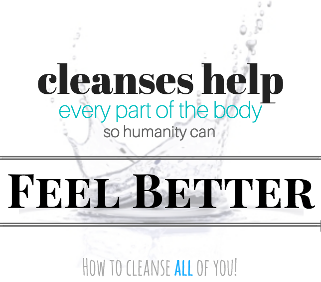 cleanses help every part of body
